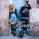 Oh Honey - Be Okay (Dzeko & Torres Remix)
