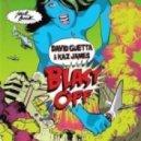 David Guetta & Kaz James & Bobina - Stil In Blast (Baran Ozhan Bootleg)