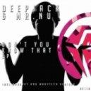 Deepjack, Mr.Nu - Don't You Know That (Woo2tech Remix)