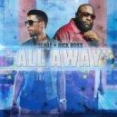 Elhae - All Away (feat. Rick Ross & Tory Lanez)