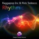 Raggapop Inc, Rick Tedesco - Rhythmic (Original Mix)