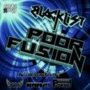 Blacklist - Poor Fusion (Deformaty Remix)