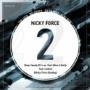 Deep Family DJ's vs. Keri Hilson & Nelly - Your Control (Nicky Force Bootleg)