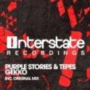 Purple Stories & Tepes - Gekko (Original Mix)