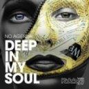 No Agenda - Deep In My Soul (Original Mix)