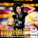 ATFC & Kaa San - Bad Habit (Fly & Edy Whiskey Rework 2014)