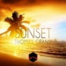 Thomas Grand - Sunset (Original Mix)