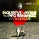 Inquisitive & Myrne feat. Pipo Fernandez - Way Back Home (Original Mix)
