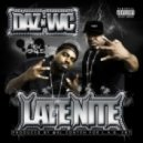 Daz Dillinger - Late Nite (feat. WC)