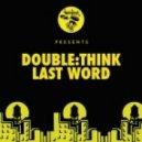 Double:think - Last Word (Dub Instrumental Version)