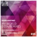 Roger Martinez  - My World (Paul Hazendonk & Noraj Cue Remix)