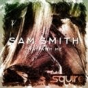 Sam Smith - Stay With Me (eSQUIRE Deep House Bootleg Remix)
