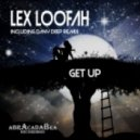 Lex Loofah - Get Up (Dany Deep Old School Remix)