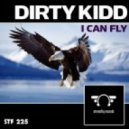 Dirty Kidd - I Can Fly (Original mix)