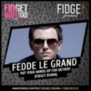 Fedde Le Grand - Put Your Hands Up For Detroit (Fidget & Deluxe Remix)
