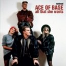 Ace Of Base - All That She Wants (We Are Legends Remix)
