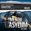 Matt Bowdidge - Sinister (Original Mix)