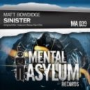 Matt Bowdidge - Sinister (Indecent Noise Hard Mix)