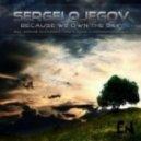 Sergei Ojegov - Because we own the sky