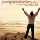 Popmodell - Leave Behind (Andrewboy & Dj Christopher Club Mix)