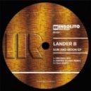Lander B - Sun And Moon (Original Mix)