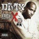 DMX - Where The Hood At (Original mix)
