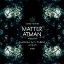 Matter - Atman