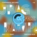 JBAG, Kamp! - Through Blue (Jay Lamar & Jesse Oliver Remix)