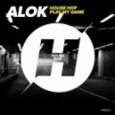 Alok - Play My Game (Original Mix)