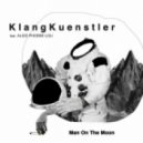 Klangkuenstler feat. Alice Phoebe Lou - Man On the Moon (Miguel Campbell Remix)
