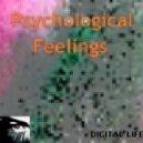 Digital Life - Psychological Feelings