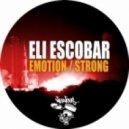 Eli Escobar - Emotion (Original Mix)