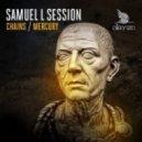 Samuel L Session - Mercury (Original mix)