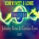 Sour'n'Sweet & Louke - Inverse (Johnny Brise & Genius Eyes Edit)
