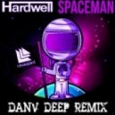 Hardwell - Spaceman (DanV Deep Remix)