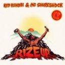 Kid Kenobi, MC Shureshock - Rize Up (Monday Morning Remix)