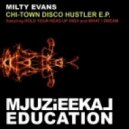 Milty Evans - What I Dream (Original Mix)