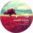 Johnny Fiasco - Yolo (Original Mix)