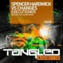 Spencer Hardwick & Changes - Executioner (Vlind Remix)