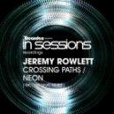 Jeremy Rowlett - Crossing Paths (Original Mix)