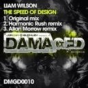 Liam Wilson - The Speed Of Design (Allan Morrow Remix)