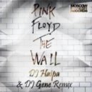 Pink Floyd - Another Brick In The Wall (DJ Haipa & DJ Gene Remix)