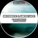 Invisible Landscape - Mirrors (Original mix)