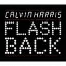 Calvin Harris - Flashback (Dj NIKI Remix)
