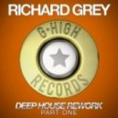 Richard Grey - So Good To Me (Original Mix)