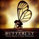 Danny Darko, Jova Radevska - Butterfy (M4D5 Remix)