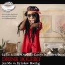 Lil Jon ft. LMFAO & Mike Candys vs. Frater & Stent - Drink Bolero