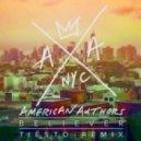 American Authors - Believer  (Tiesto Extended Remix)