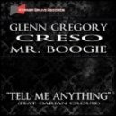 Glenn Gregory, Mr. Boogie, Creso, Darian Crouse - Tell Me Anything (Main Vocal Mix)