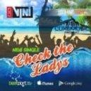 Dj Vini - Chek the ladys (Original mix)